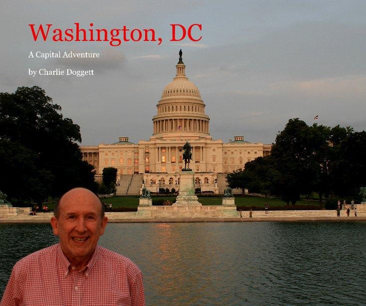 View Washington, DC by Charlie Doggett