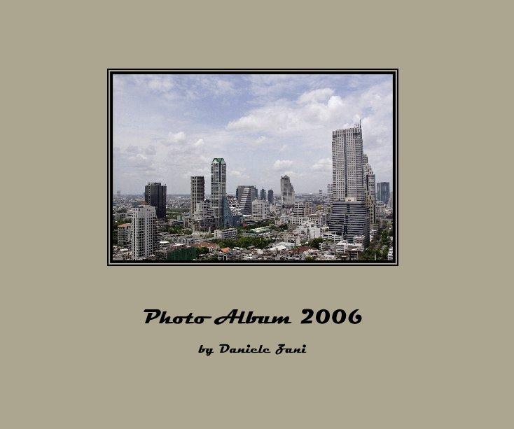 View Photo Album 2006 by Daniele Zani