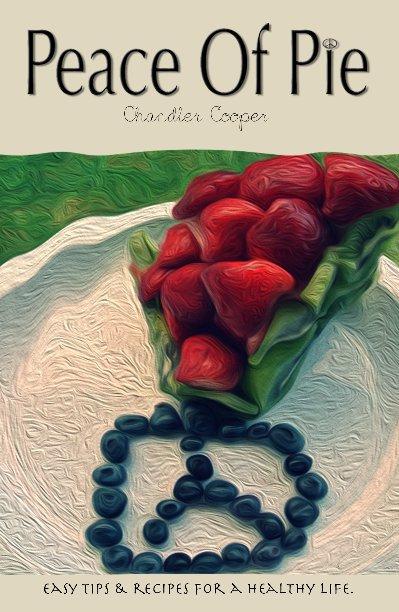 Ver Peace Of Pie por Chandler Cooper
