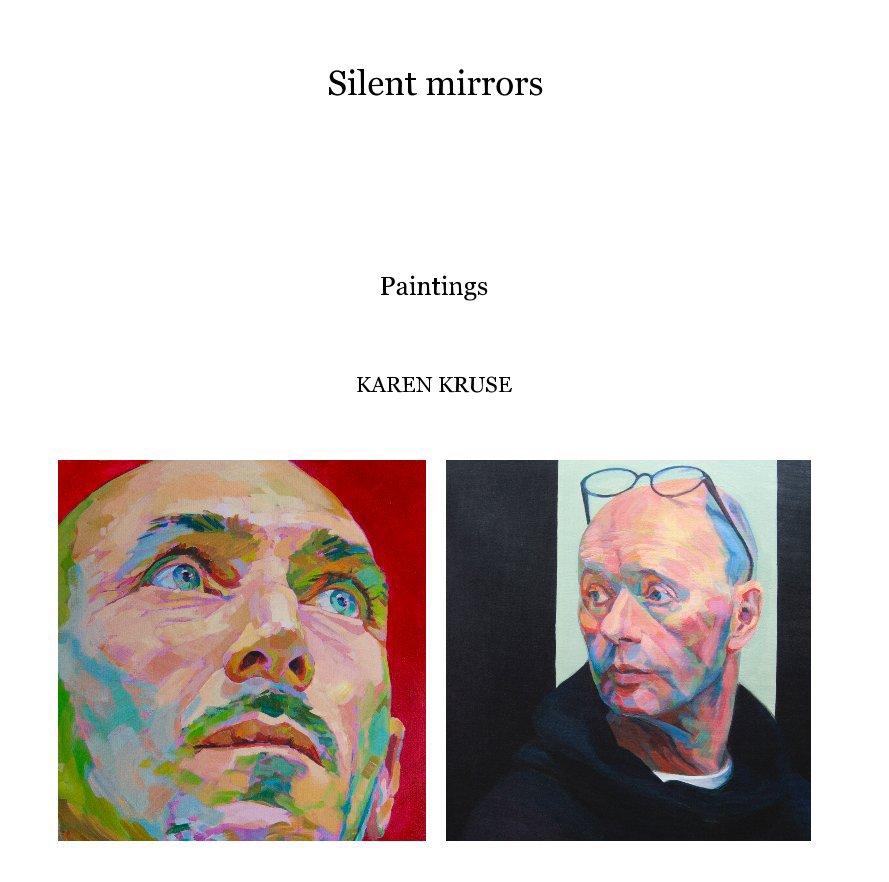 View silent mirrors 4 by KAREN KRUSE