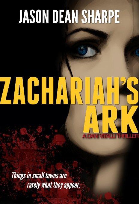 View Zachariah's Ark by Jason Dean Sharpe