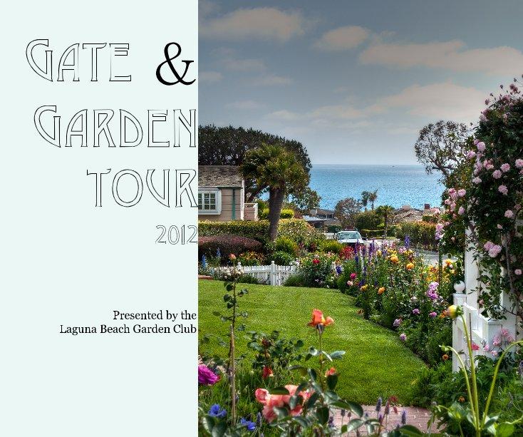 View Gate & Garden Tour by Presented by the Laguna Beach Garden Club