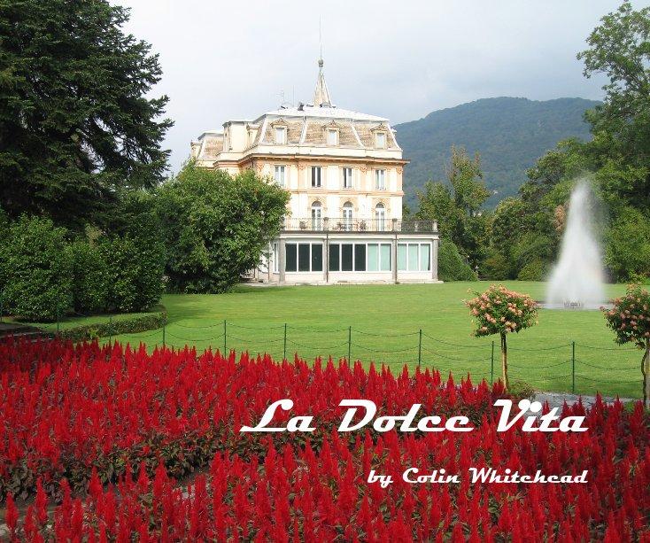 View La Dolce Vita by Colin Whitehead
