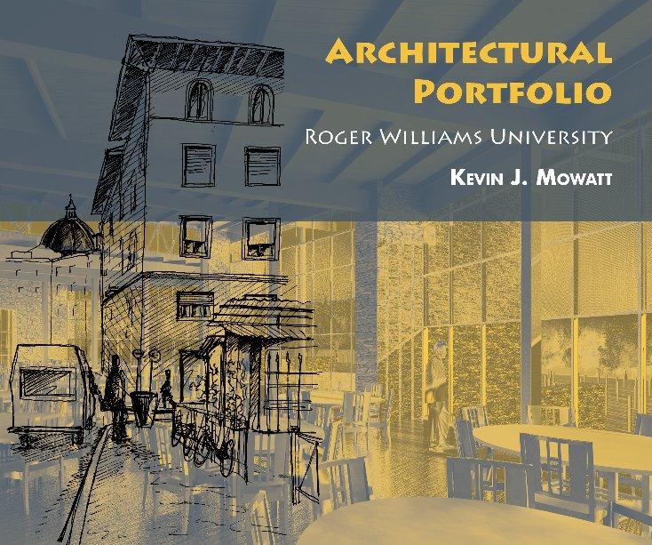 Architectural Portfolio By Kevin J Mowatt Blurb Books Canada