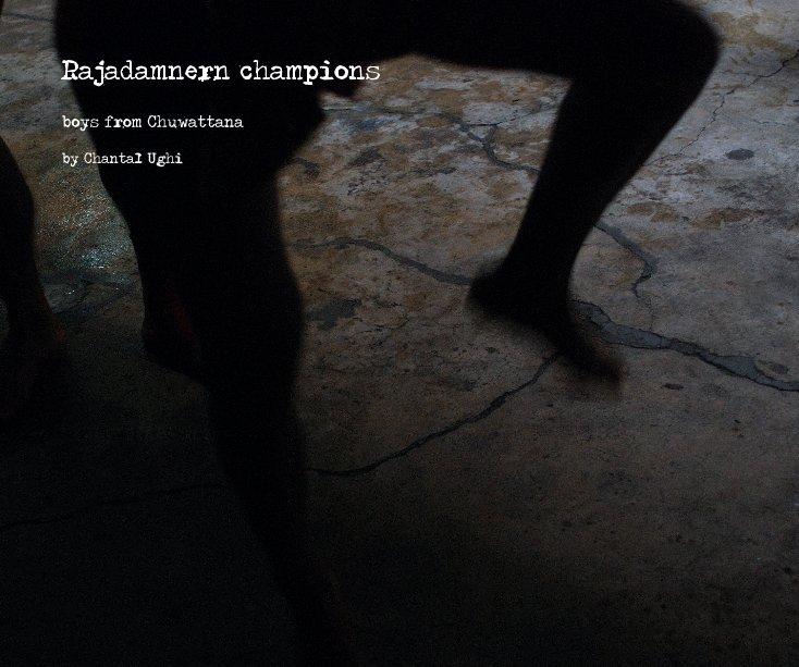 View Rajadamnern champions by Chantal Ughi
