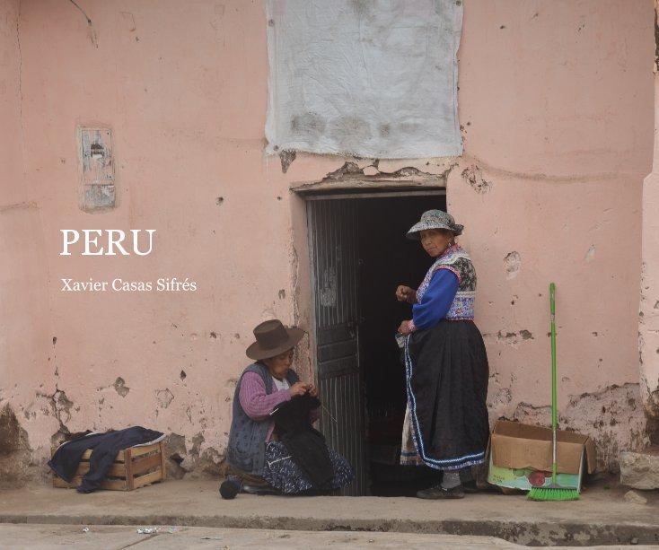 View PERU by Xavier Casas Sifrés