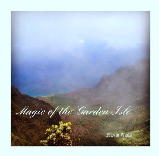 Ver Magic of the Garden Isle por Flavia Waas