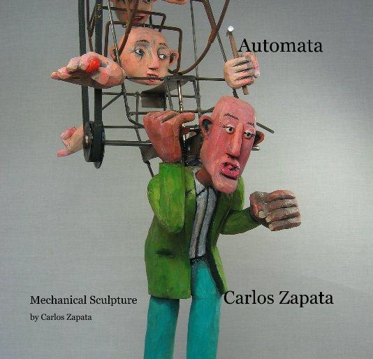 View Automata by Carlos Zapata