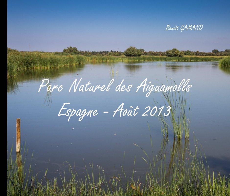 View Parc Naturel des Aiguamolls by Benoît GAMAND