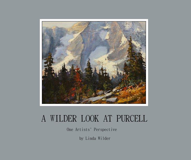 Ver A WILDER LOOK AT PURCELL por Linda Wilder