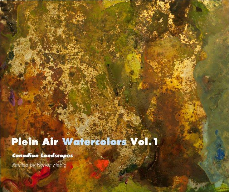 View Plein Air Watercolors Vol.1 by Florian Fiebig