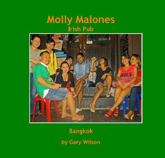 View Molly Malones Irish Pub by Gary Wilson