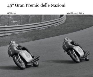 49° Gran Premio delle Nazioni - Sport e avventura fotolibro