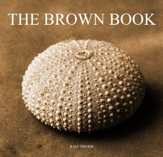 THE BROWN BOOK nach RALF DREIER anzeigen