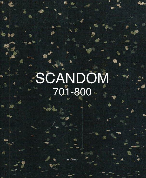 View SCANDOM 701-800 by Ben West