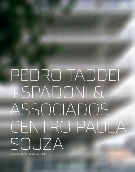 View pedro taddei +spadoni & associados - centro paula souza by obra comunicação