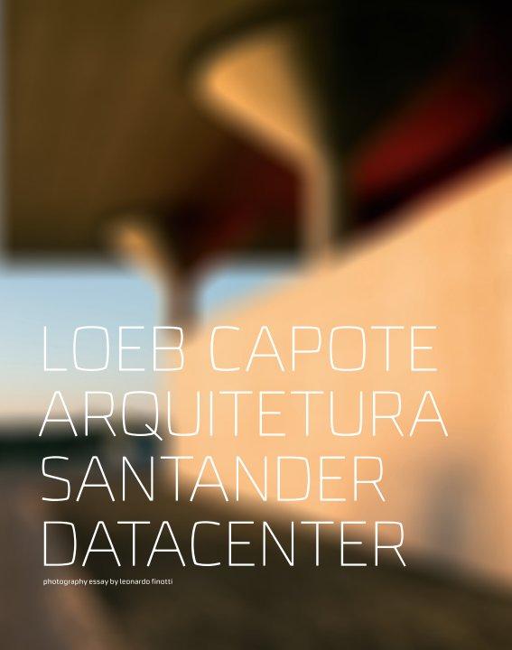 View loeb capote arquitetura - santander datacenter by obra comunicação