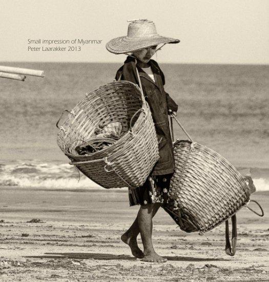 Bekijk Small impression Myanmar op Peter Laarakker