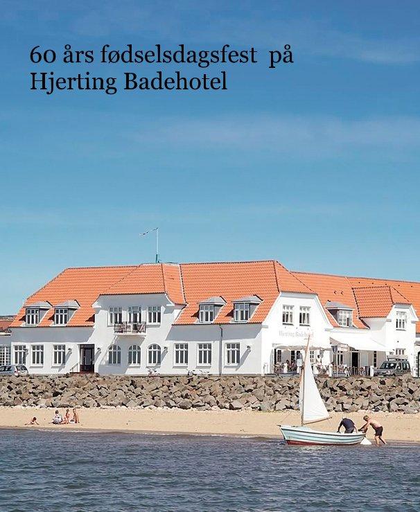 View 60 års fødselsdagsfest på Hjerting Badehotel by Torben Ulrich Sørensen