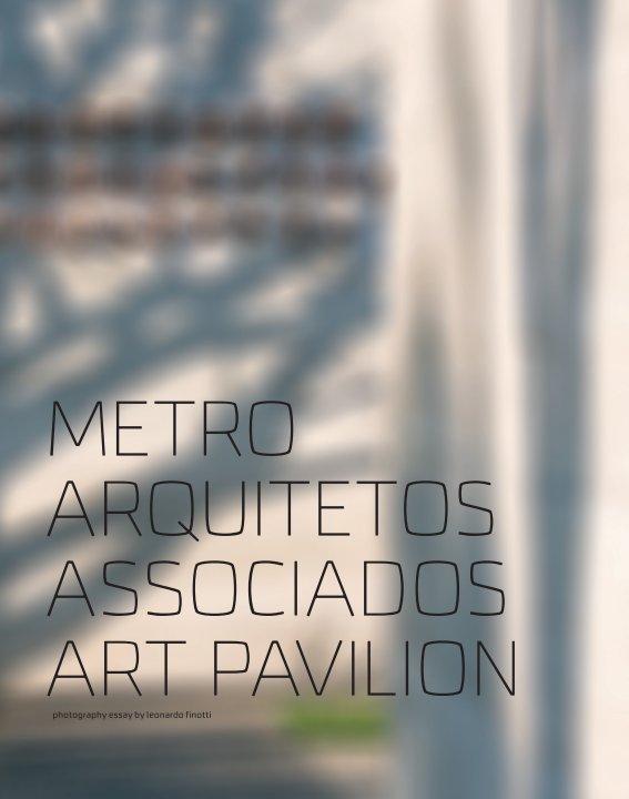 View metro arquitetos associados art pavilion by obra comunicação