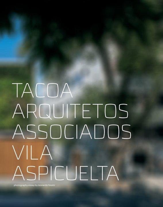 View tacoa arquitetos associados - vila aspicuelta by obra comunicação