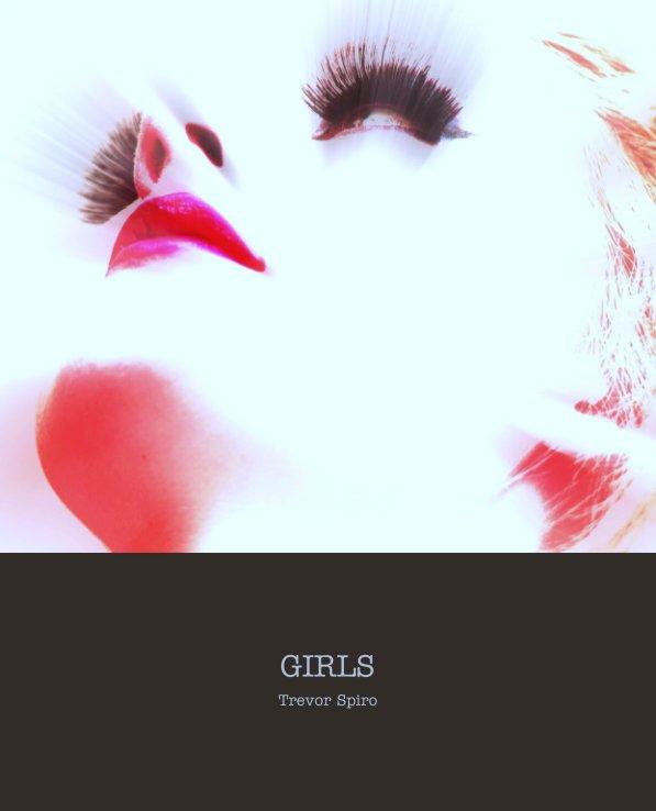 View GIRLS by Trevor Spiro