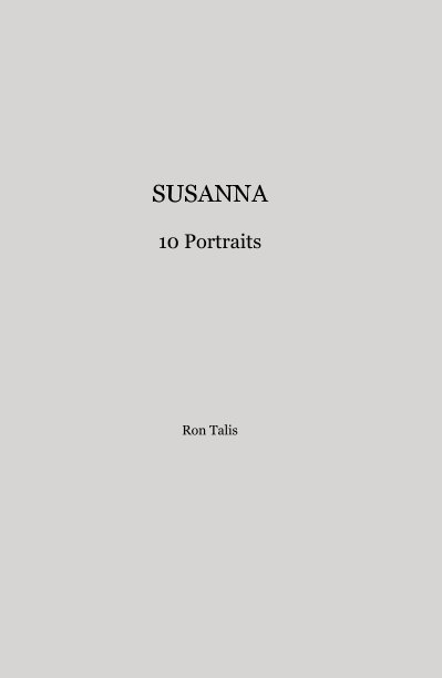 View SUSANNA by Ron Talis