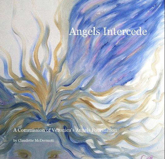 Ver Angels Intercede por Claudette McDermott