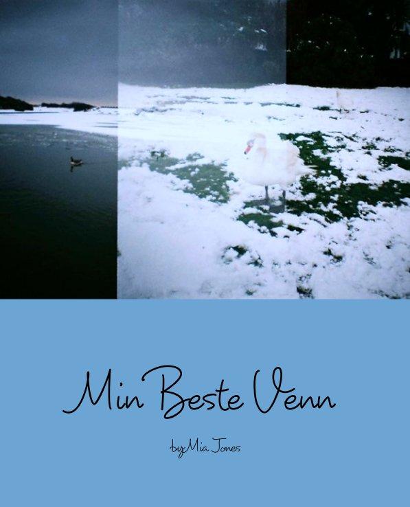 Ver Min Beste Venn por Mia Jones