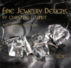 Fine Jewelry Designs by Christine L. Sundt - Arts & Photography Books photo book