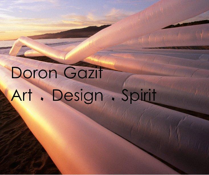 View Doron Gazit: Art ٠ Design ٠ Spirit by Doron Gazit