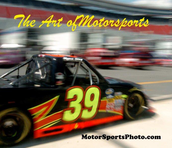 View The Art of Motorsports by Drew Hierwarter
