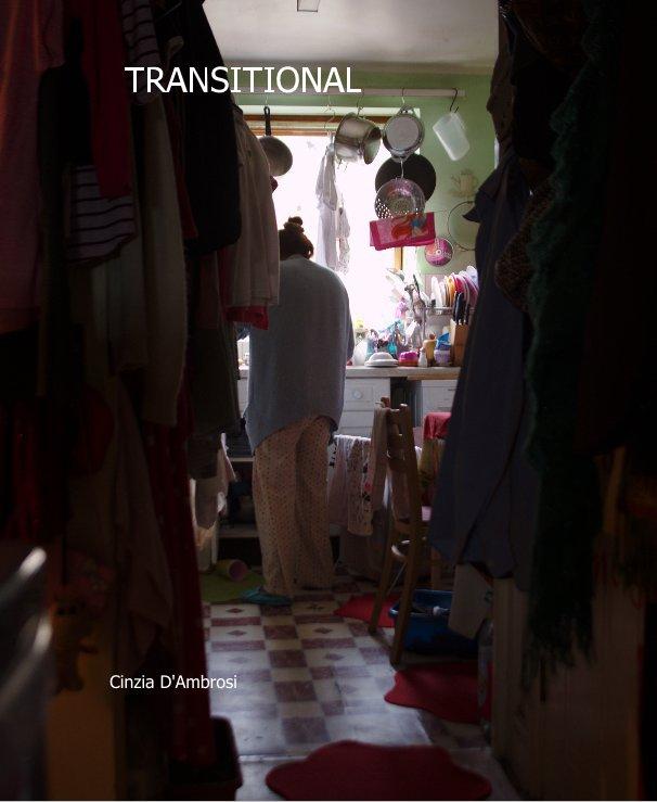 Ver TRANSITIONAL por Cinzia D'Ambrosi