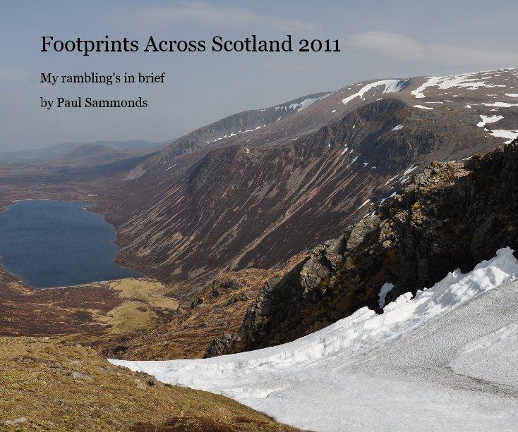 View Footprints Across Scotland 2011 by Paul Sammonds