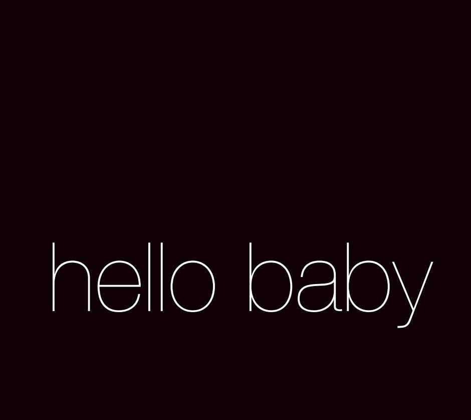 View hello baby #loveislove by kal barteski
