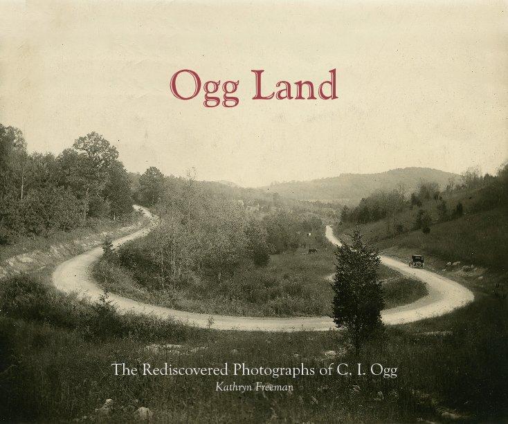 View Ogg Land by Kathryn Freeman