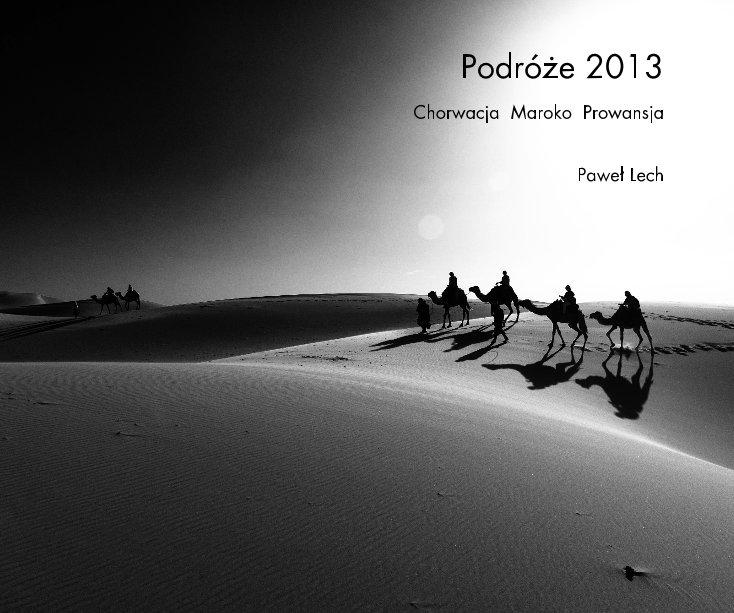 View Podróże 2013 by Paweł Lech