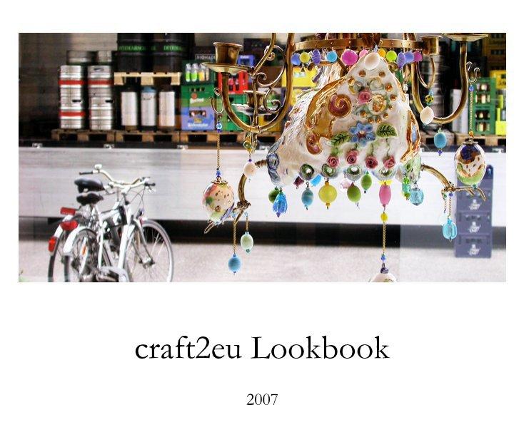 craft2eu Lookbook 2007 nach Schnuppe von Gwinner anzeigen