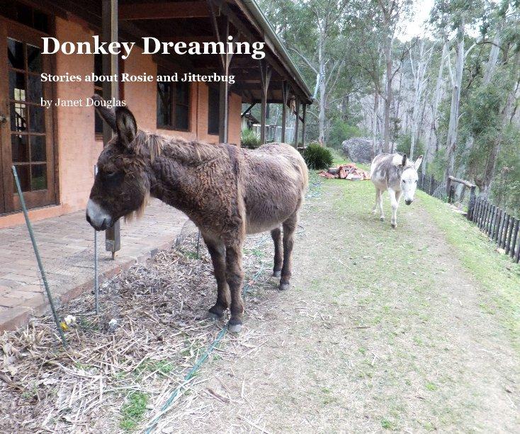 View Donkey Dreaming by Janet Douglas