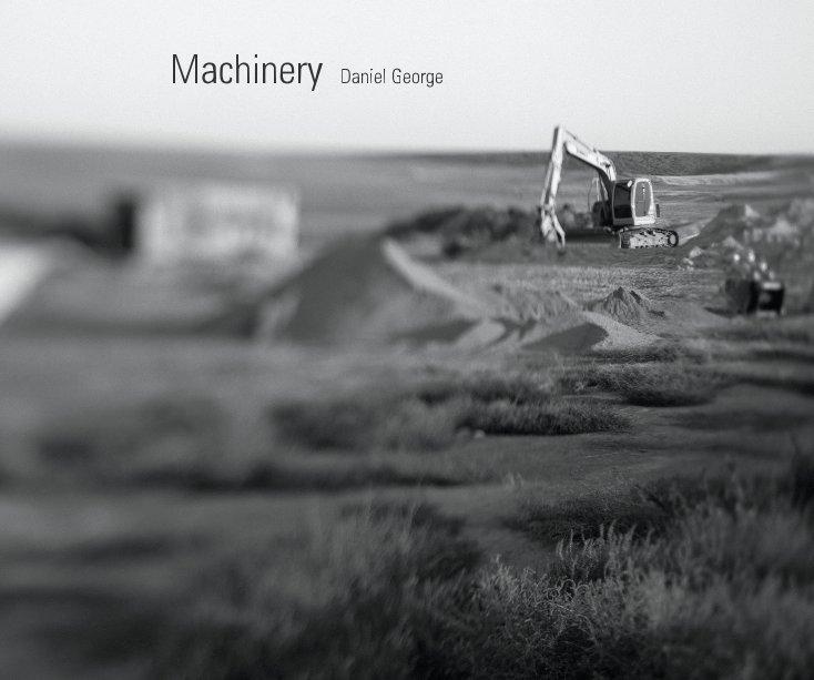 View Machinery by Daniel George