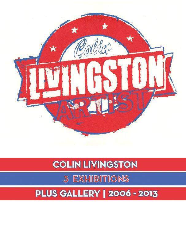 View Colin Livingston - Artist by Ivar Zeile