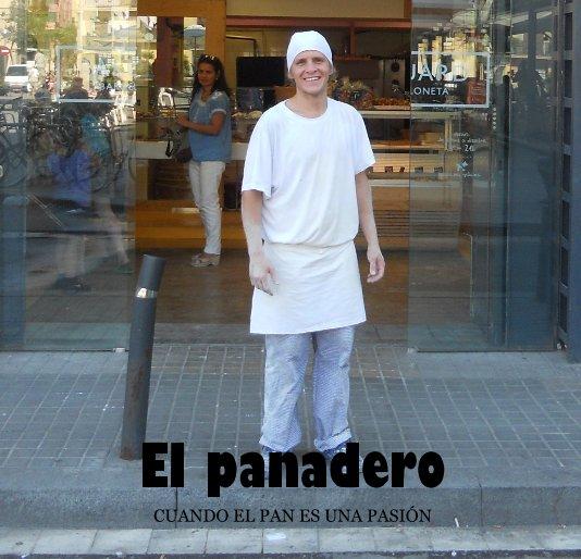 View El panadero by de Guido Lanese