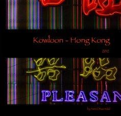 Kowloon - Hong Kong - Arts & Photography Books photo book