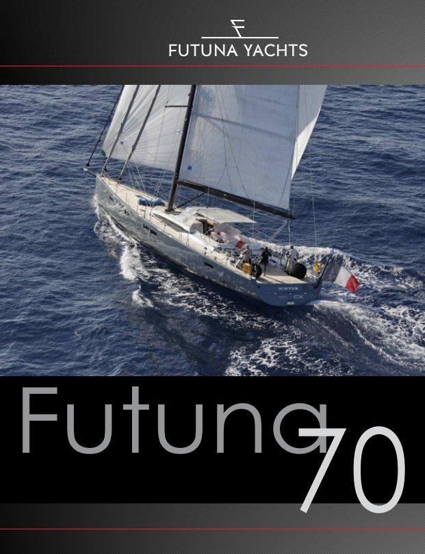 View Futuna 70 Magazine by Futuna Yachts