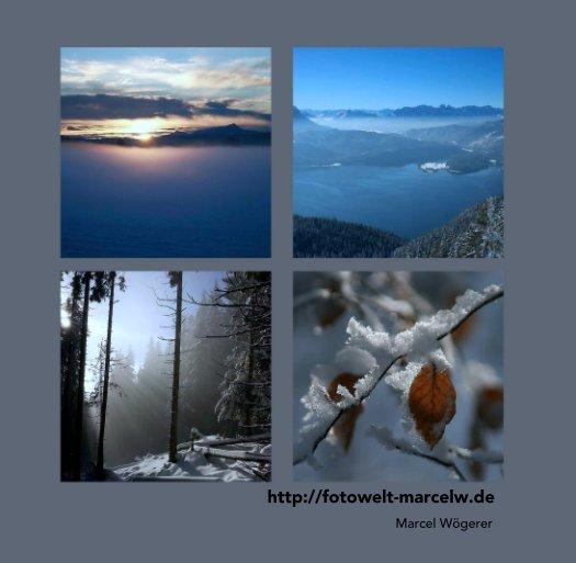 http://fotowelt-marcelw.de nach Marcel Wögerer anzeigen