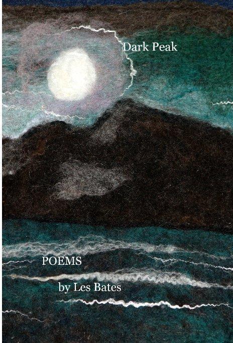 View dark peak 2 by POEMS by Les Bates