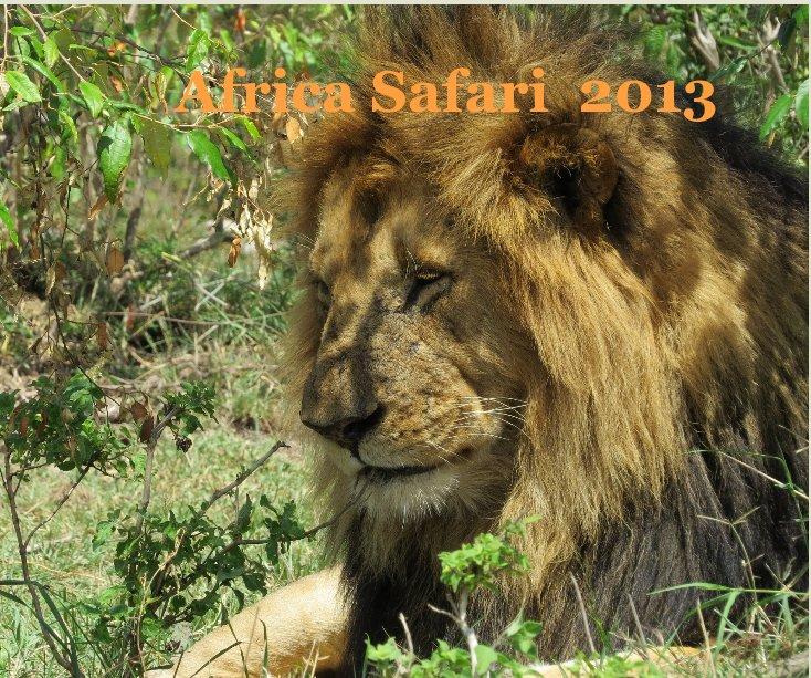 View Africa Safari 2013 by Marsha Tyler
