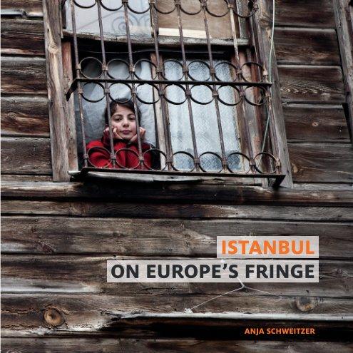 ON EUROPE'S FRINGE nach Anja Schweitzer anzeigen