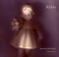 Kiddo - Biographies & Memoirs photo book