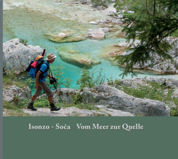 Isonzo - Soca nach Christa Romana Scharf anzeigen